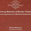 کتاب «روش فکری اندیشمندان مسلمان،از تجربه تاتجربه عرفانی» به زبان انگلیسی تالیف دکتر «نادیا مفتونی» در لندن  منتشر شد